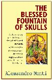 The Blessed Fountain of Skulls: Poems